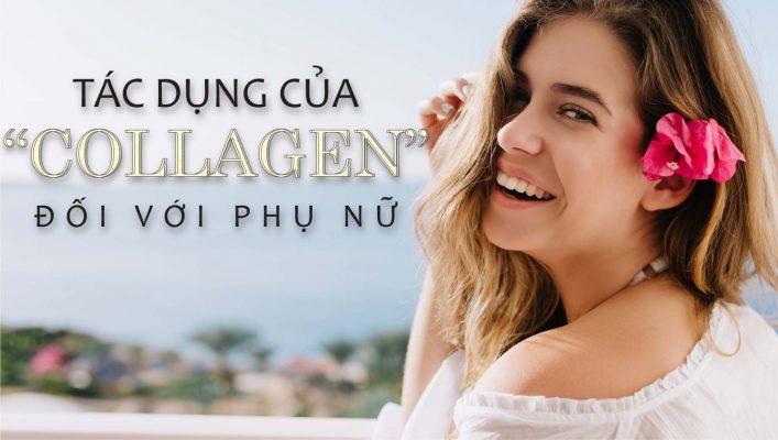 3 Tac Dung Cua Collagen Doi Voi Phu Nu 03