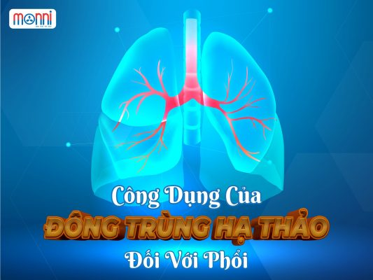 Cong Dung Cua Dong Trung Ha Thao Doi Voi Phoi Monni